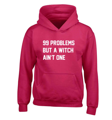 99 Problems but a witch aint one children's pink hoodie 12-13 Years