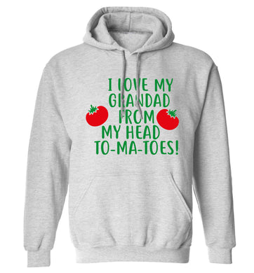 I love my grandad from my head To-Ma-Toes adults unisex grey hoodie 2XL