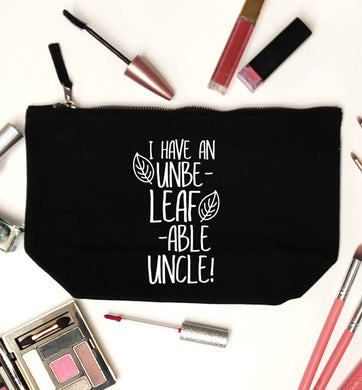 I have an unbe-leaf-able uncle black makeup bag