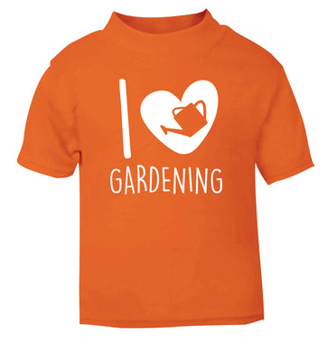 I love gardening orange Baby Toddler Tshirt 2 Years
