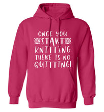 Once you start knitting there is no quitting! adults unisex pink hoodie 2XL
