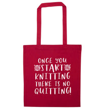 Once you start knitting there is no quitting! red tote bag