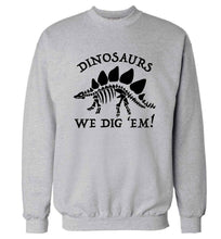 Dinosaurs we dig 'em! Adult's unisex grey Sweater 2XL