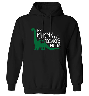 My mummy is dinomite adults unisex black hoodie 2XL