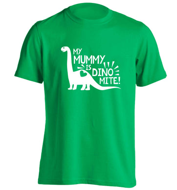 My mummy is dinomite adults unisex green Tshirt small