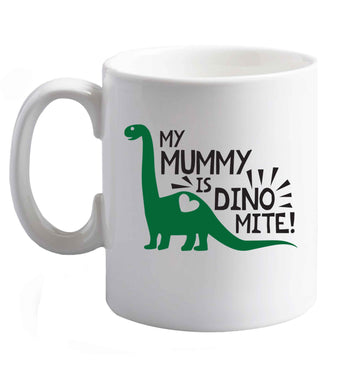 10 oz My mummy is dinomite ceramic mug right handed