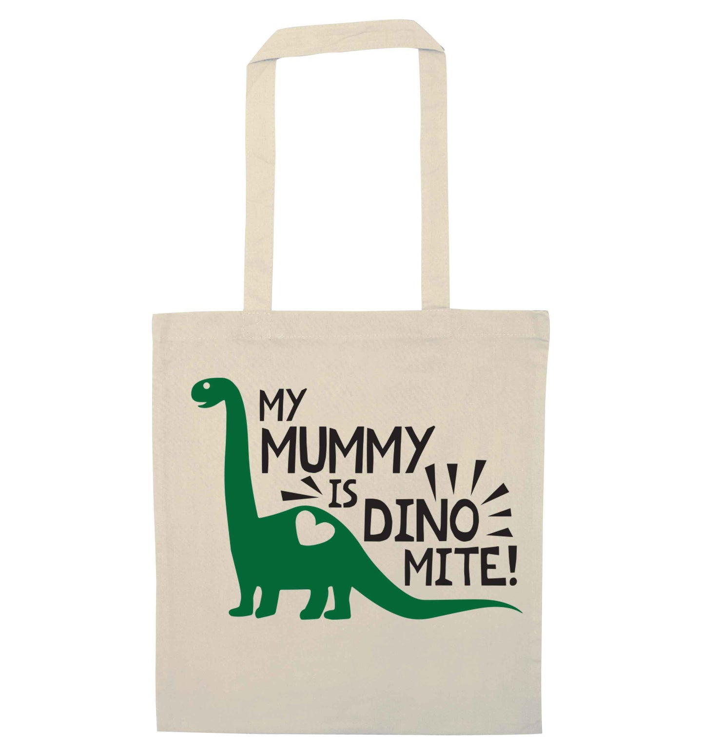 My mummy is dinomite natural tote bag