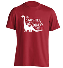 My daughter is dinomite! adults unisex red Tshirt 2XL
