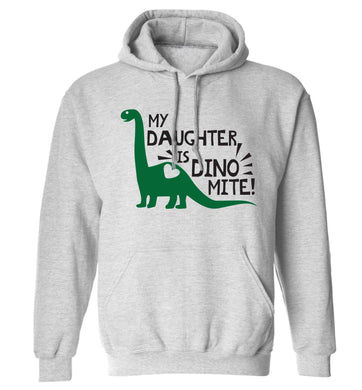 My daughter is dinomite! adults unisex grey hoodie 2XL
