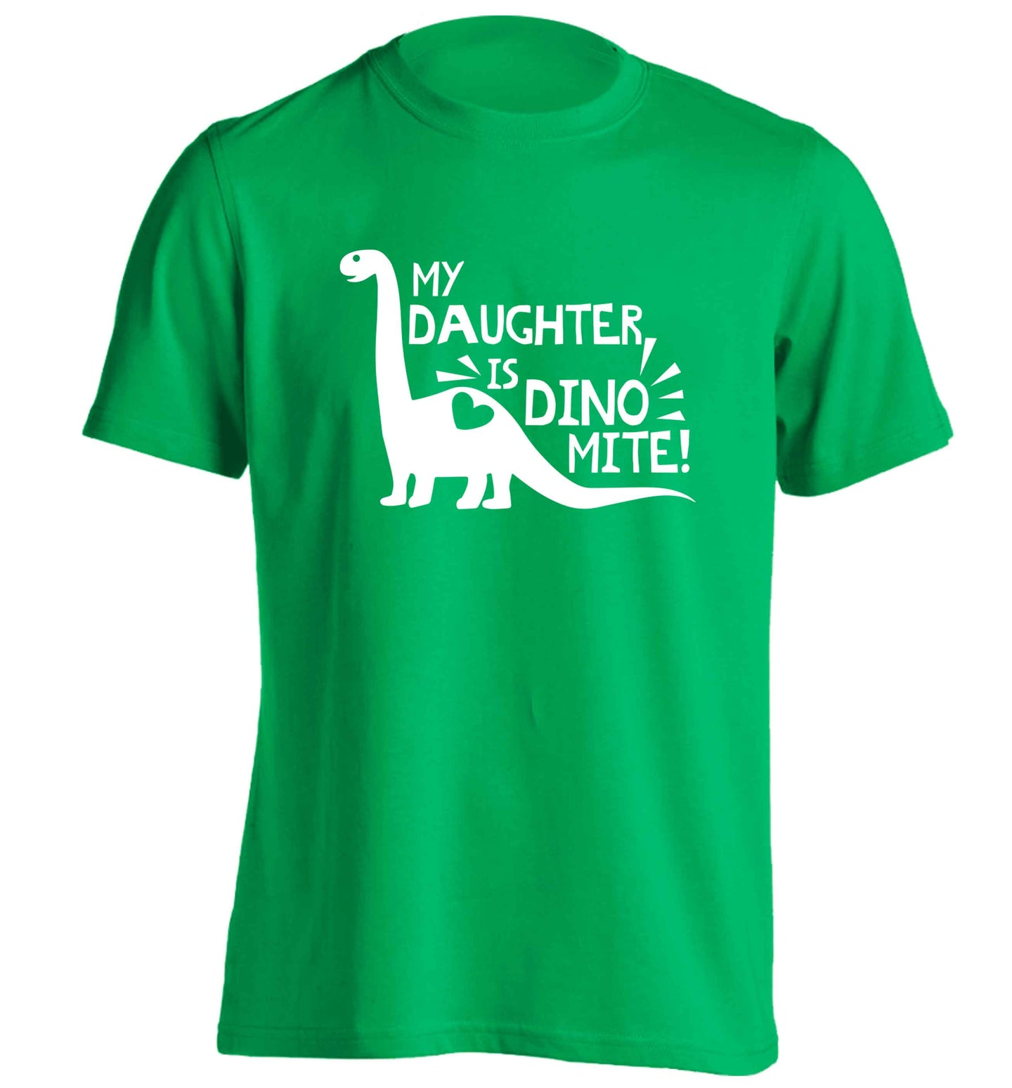 My daughter is dinomite! adults unisex green Tshirt 2XL
