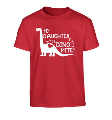 My daughter is dinomite! Children's red Tshirt 12-13 Years
