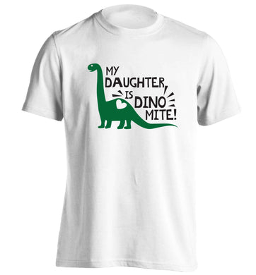 My daughter is dinomite! adults unisex white Tshirt 2XL