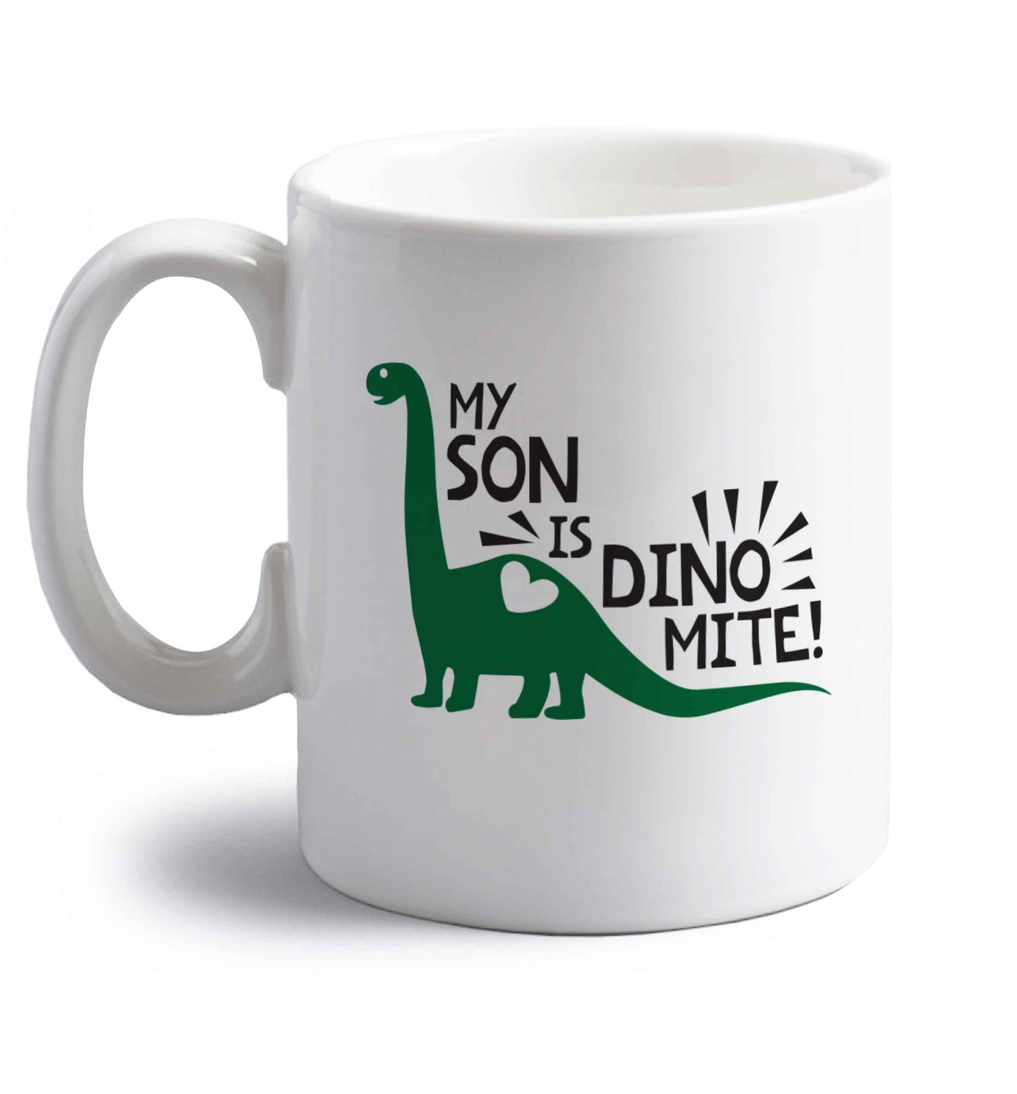 My son is dinomite! right handed white ceramic mug