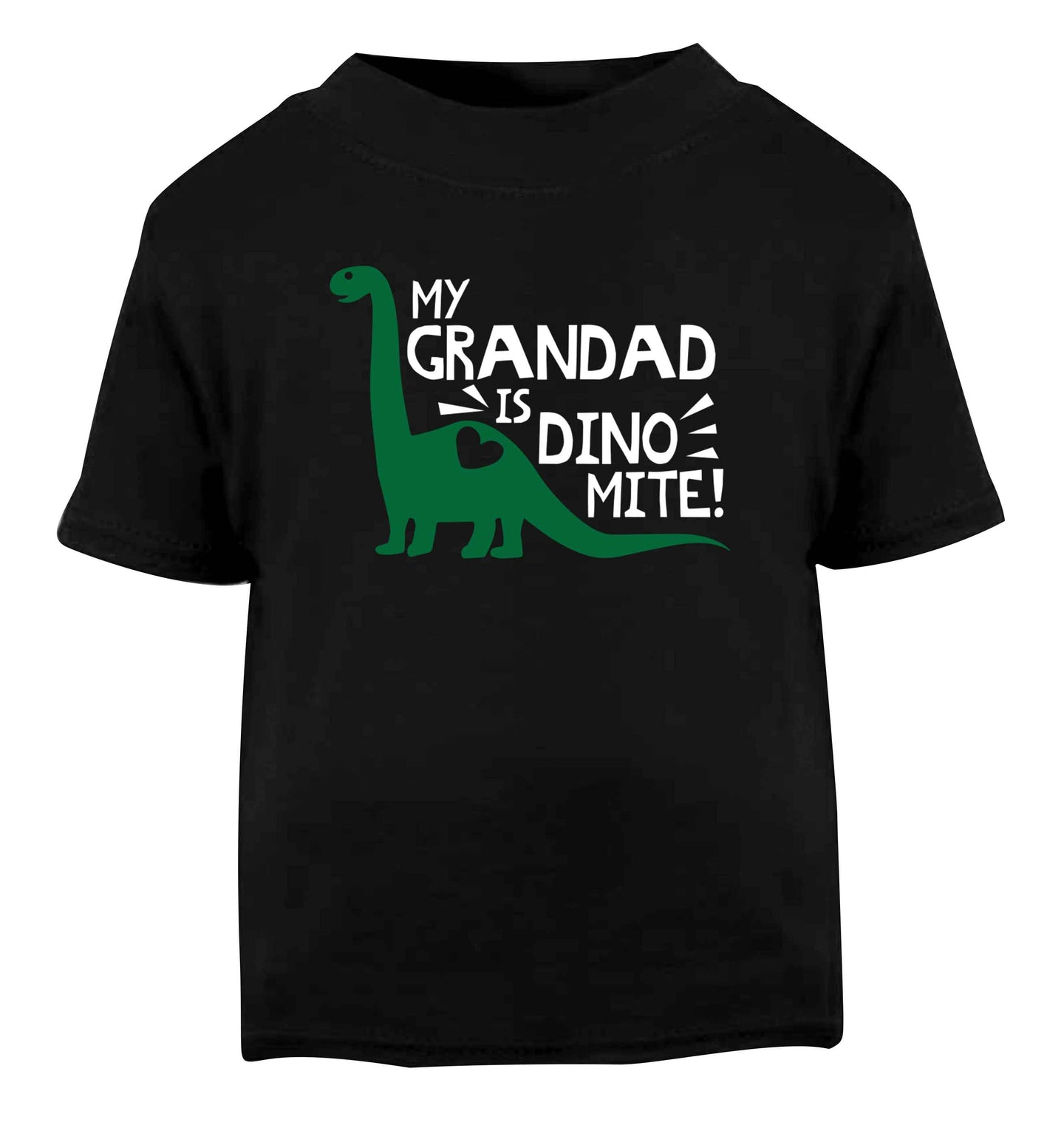 My grandad is dinomite! Black Baby Toddler Tshirt 2 years