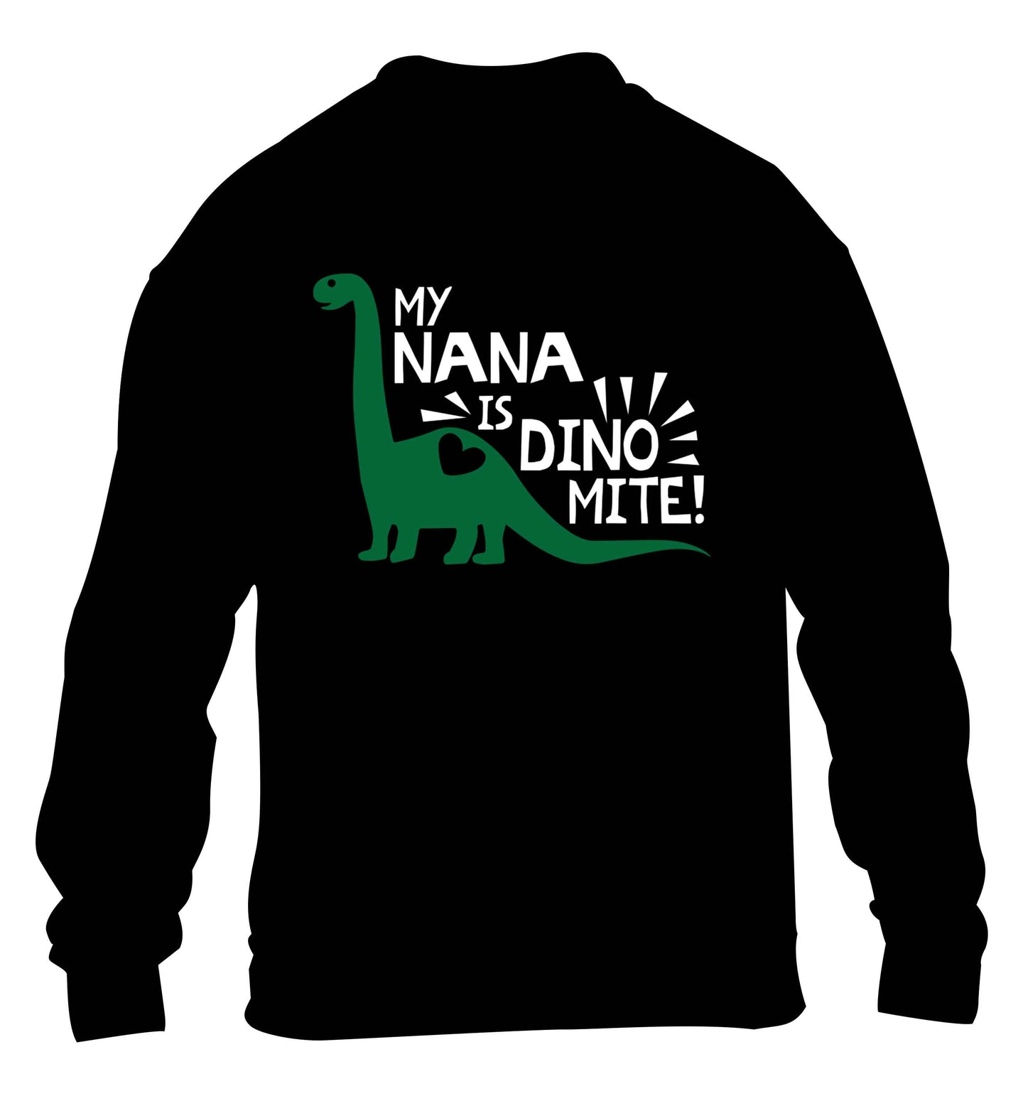 My nana is dinomite! children's black sweater 12-13 Years
