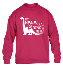 My nana is dinomite! children's pink sweater 12-13 Years