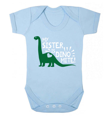 My sister is dinomite! Baby Vest pale blue 18-24 months