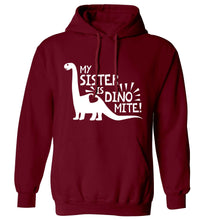 My sister is dinomite! adults unisex maroon hoodie 2XL