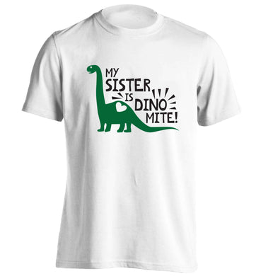 My sister is dinomite! adults unisex white Tshirt 2XL