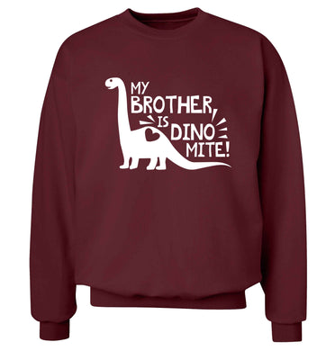 My brother is dinomite! Adult's unisex maroon Sweater 2XL