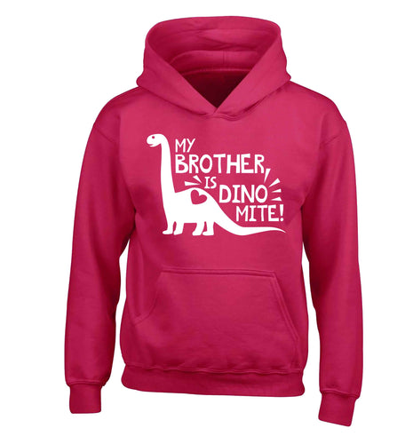 My brother is dinomite! children's pink hoodie 12-13 Years