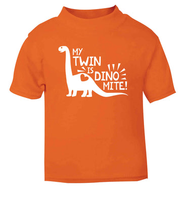 My twin is dinomite! orange Baby Toddler Tshirt 2 Years