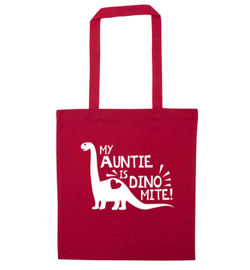 My auntie is dinomite! red tote bag
