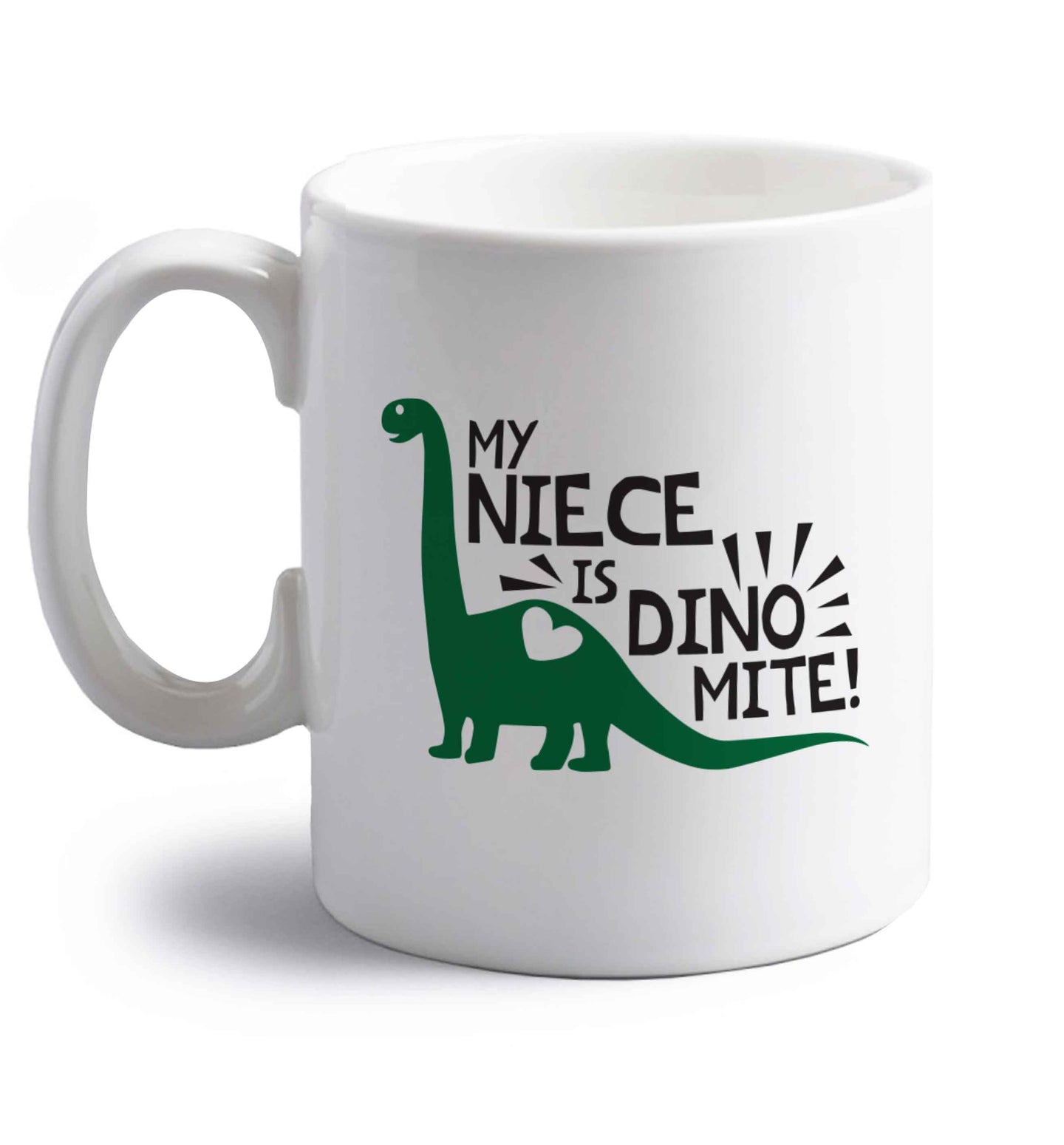 My niece is dinomite! right handed white ceramic mug