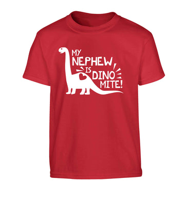 My nephew is dinomite! Children's red Tshirt 12-13 Years