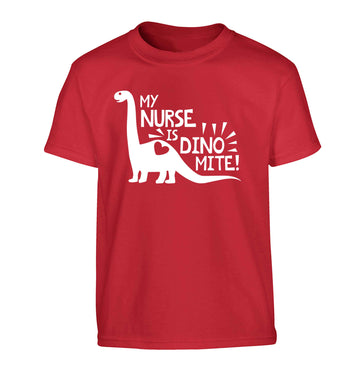 My nurse is dinomite! Children's red Tshirt 12-13 Years