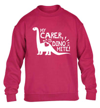 My carer is dinomite! children's pink sweater 12-13 Years