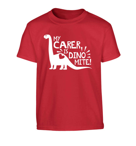 My carer is dinomite! Children's red Tshirt 12-13 Years