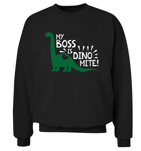 My boss is dinomite! Adult's unisex black Sweater 2XL