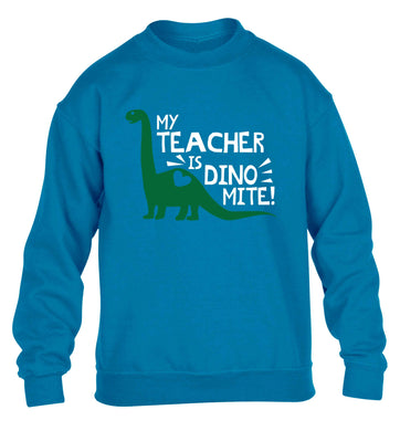 My teacher is dinomite! children's blue sweater 12-13 Years