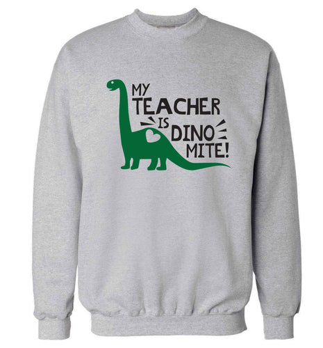 My teacher is dinomite! Adult's unisex grey Sweater 2XL