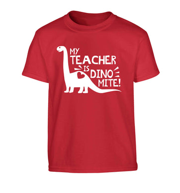 My teacher is dinomite! Children's red Tshirt 12-13 Years