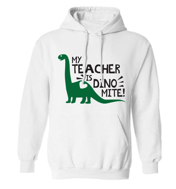 My teacher is dinomite! adults unisex white hoodie 2XL