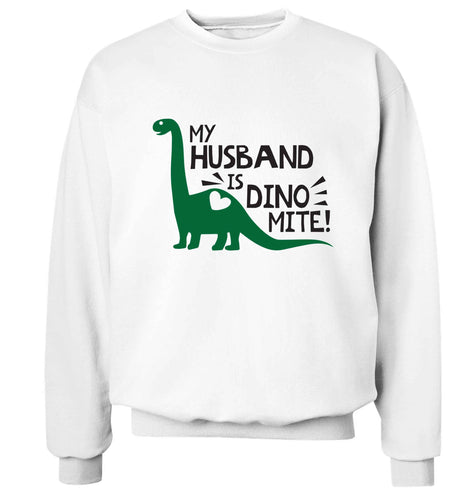 My husband is dinomite! Adult's unisex white Sweater 2XL