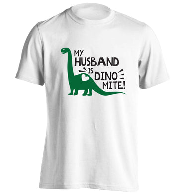 My husband is dinomite! adults unisex white Tshirt 2XL