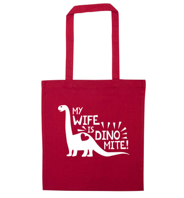 My wife is dinomite! red tote bag