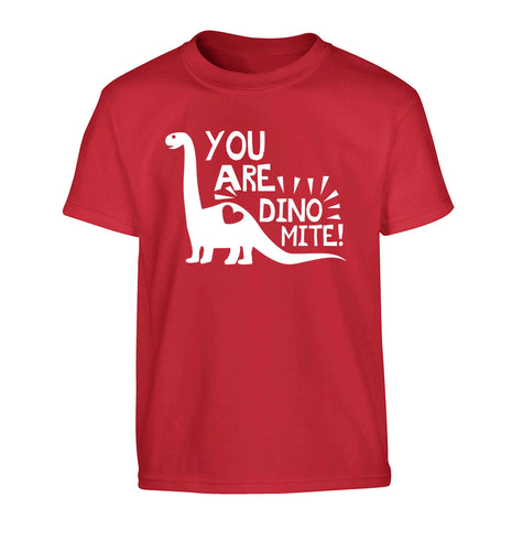 You are dinomite! Children's red Tshirt 12-13 Years