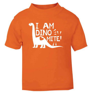 I am dinomite! orange Baby Toddler Tshirt 2 Years