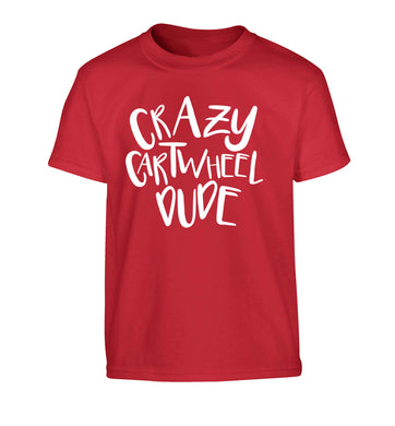 Crazy cartwheel dude Children's red Tshirt 12-13 Years