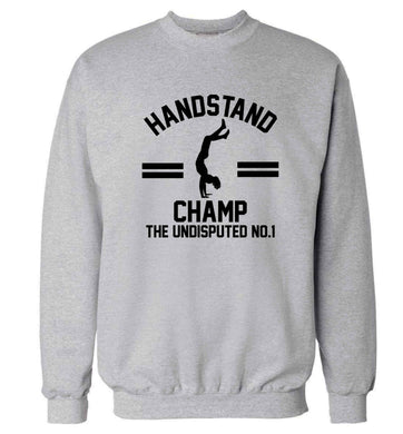 Undisputed handstand championship no.1  Adult's unisex grey Sweater 2XL