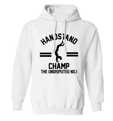 Undisputed handstand championship no.1  adults unisex white hoodie 2XL