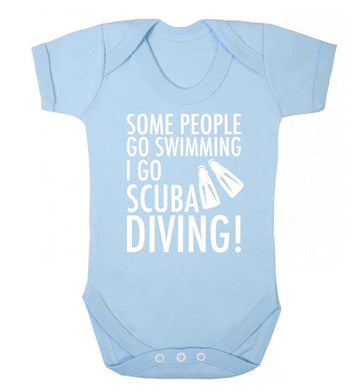Some people go swimming I go scuba diving! Baby Vest pale blue 18-24 months