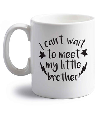 I can't wait to meet my sister! right handed white ceramic mug