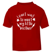 I can't wait to meet my sister! red Baby Toddler Tshirt 2 Years
