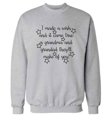 I made a wish and it came true a grandma and grandad they'll make of you! Adult's unisex grey Sweater 2XL