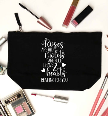 Roses are red violets are blue I have two hearts beating for you black makeup bag